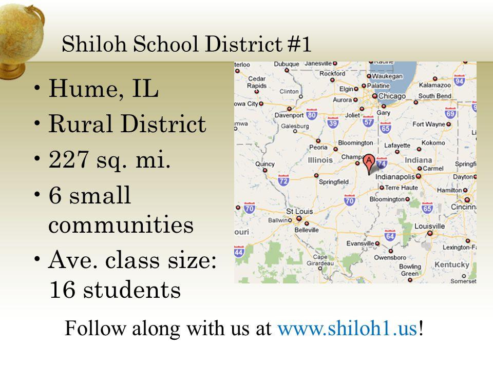 Shiloh School District #1 Hume, IL Rural District 227 sq.