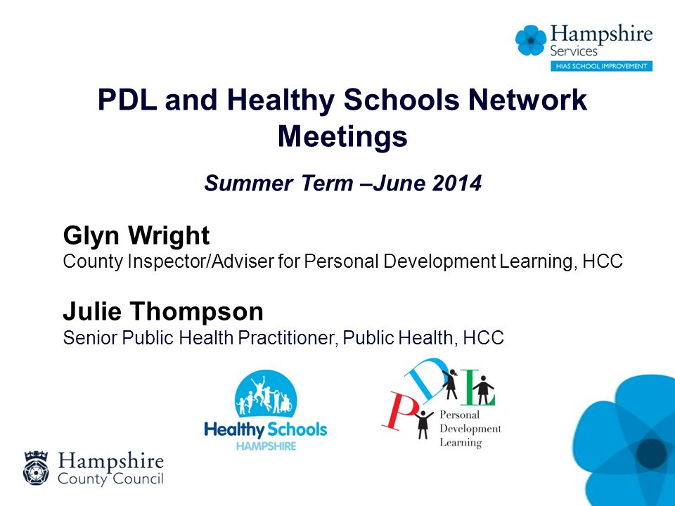 School Meals in Hampshire Hampshire Healthy Schools and HC3S working together