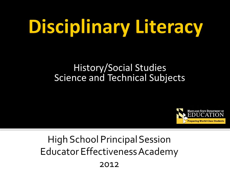 History/Social Studies Science and Technical Subjects High School Principal Session Educator Effectiveness Academy 2012