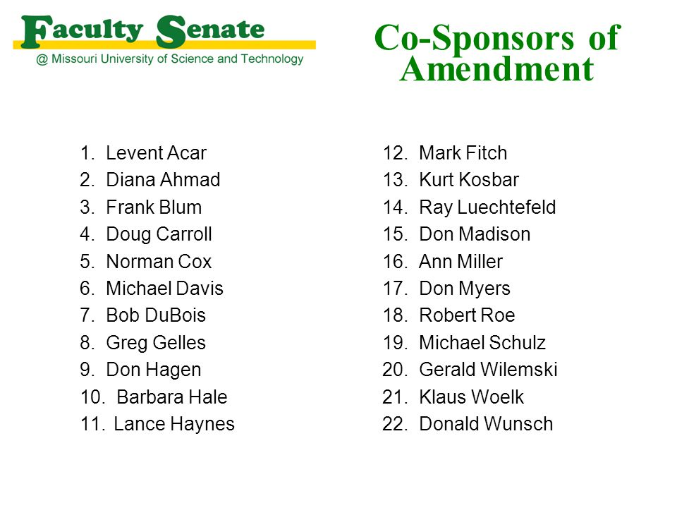 Co-Sponsors of Amendment 1. Levent Acar 2. Diana Ahmad 3.