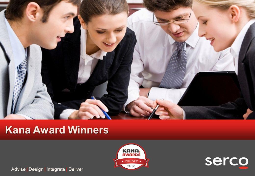 14 Serco in confidence Kana Award Winners Advise | Design | Integrate | Deliver