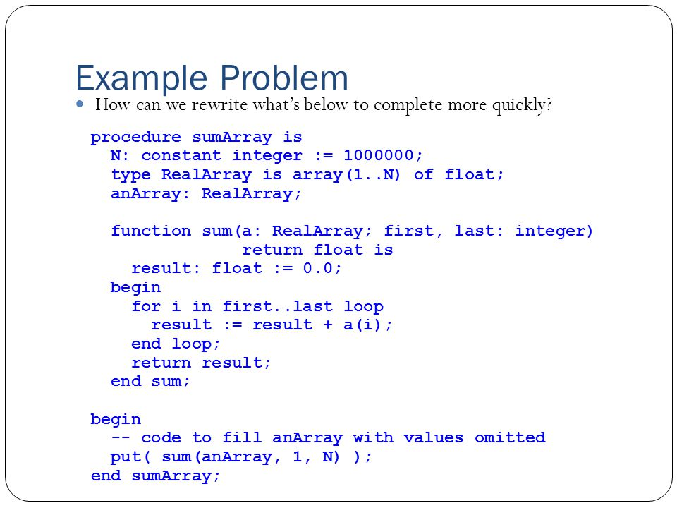 Example Problem How can we rewrite what's below to complete more quickly.