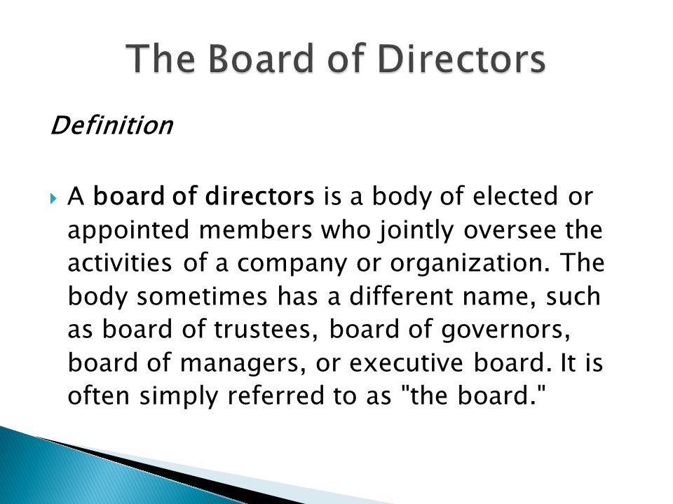  Hiring a Board of Directors: 8 tips ◦ 1.Do you really need one.