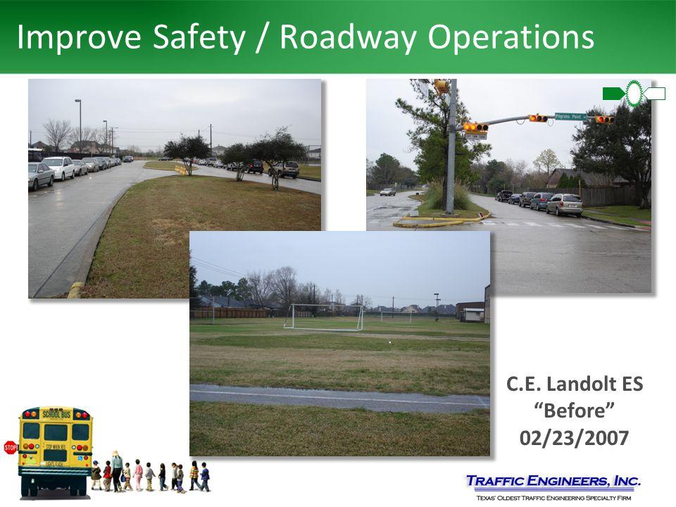 "Improve Safety / Roadway Operations C.E. Landolt ES ""Before"" 02/23/2007"