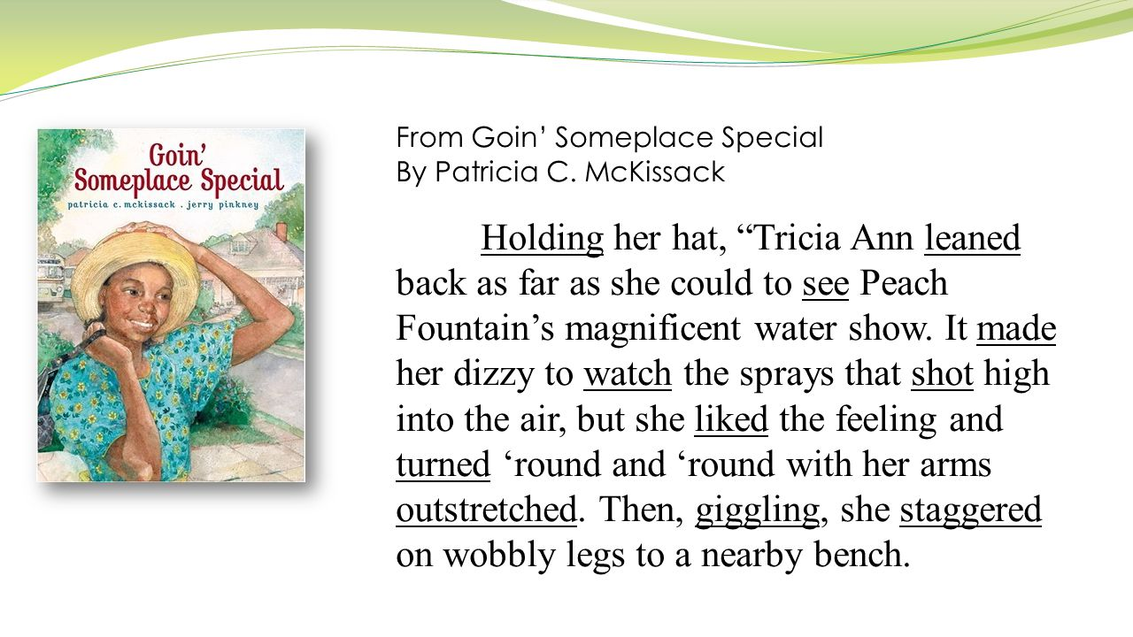 From Goin' Someplace Special By Patricia C.