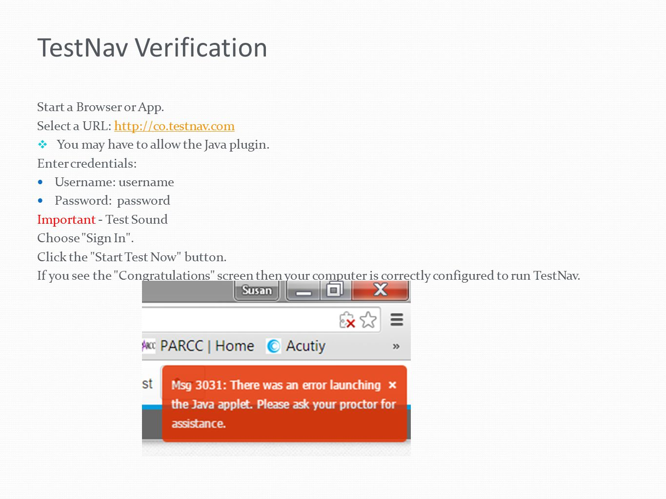 TestNav Verification Start a Browser or App.