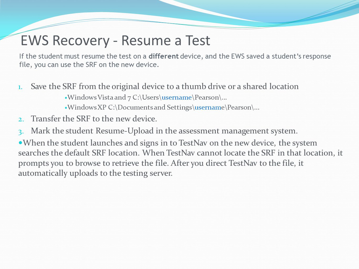 EWS Recovery - Resume a Test 1.