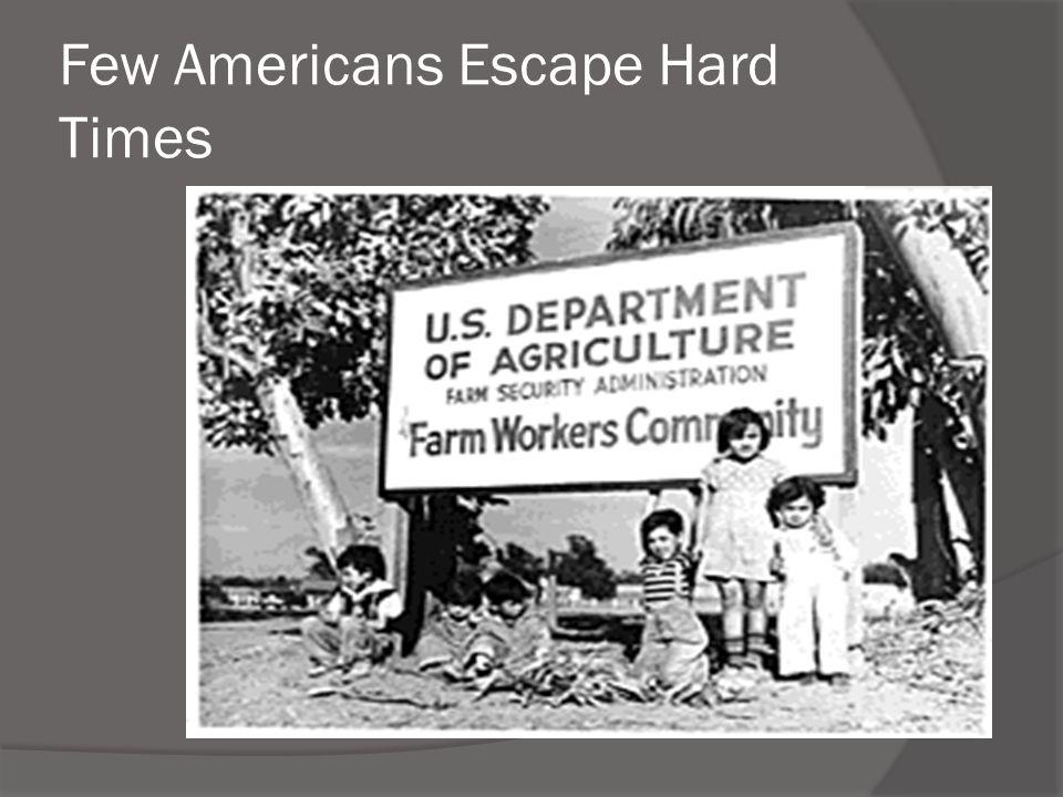 Few Americans Escape Hard Times