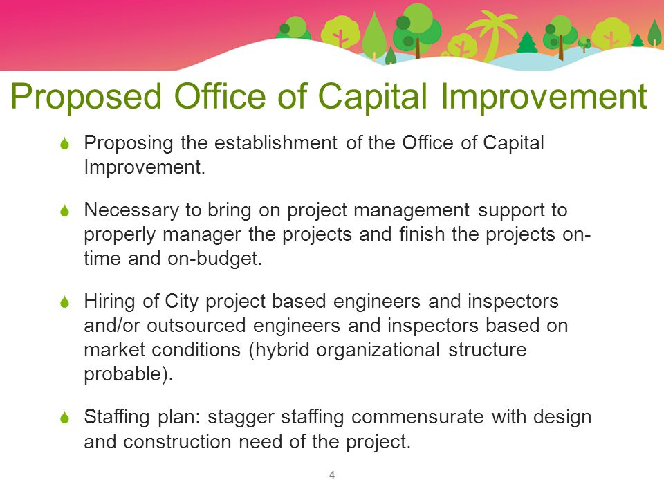  Proposing the establishment of the Office of Capital Improvement.