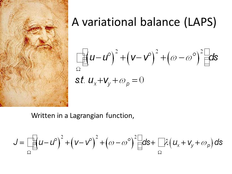 A variational balance (LAPS) Written in a Lagrangian function,