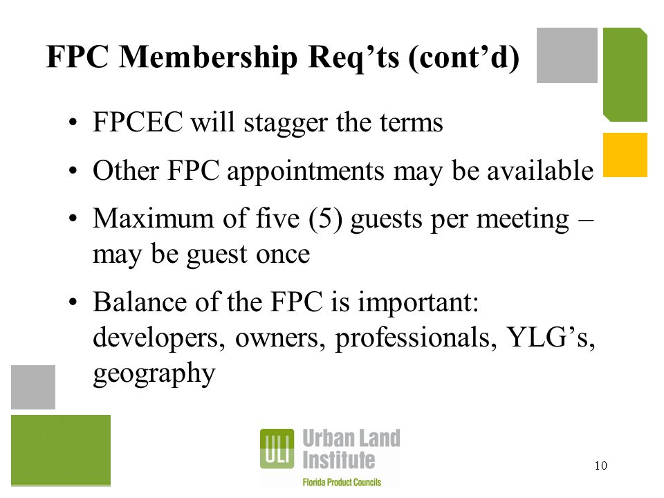 FPC Membership Req'ts (cont'd) FPCEC will stagger the terms Other FPC appointments may be available Maximum of five (5) guests per meeting – may be gu