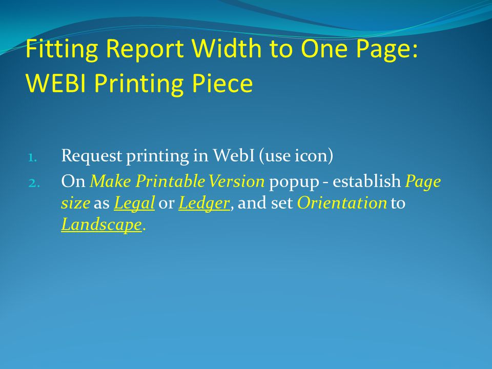 Fitting Report Width to One Page: WEBI Printing Piece 1.
