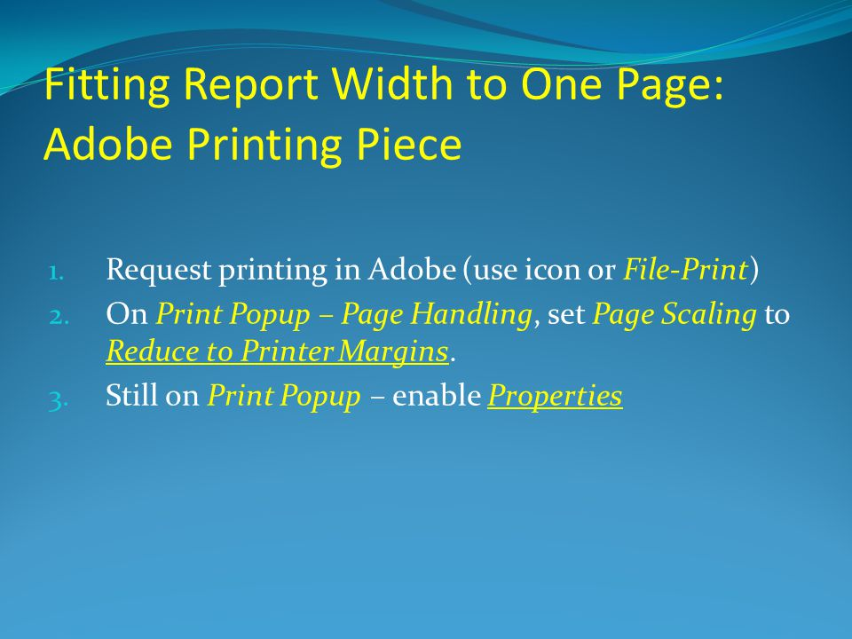 Fitting Report Width to One Page: Adobe Printing Piece 1.