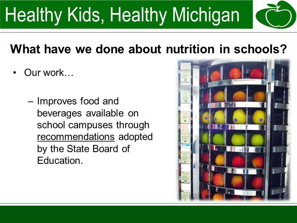 What have we done about nutrition in schools.