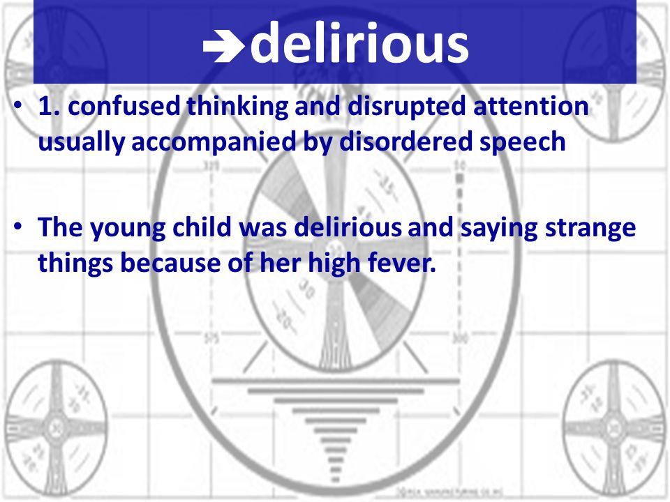  delirious 1.
