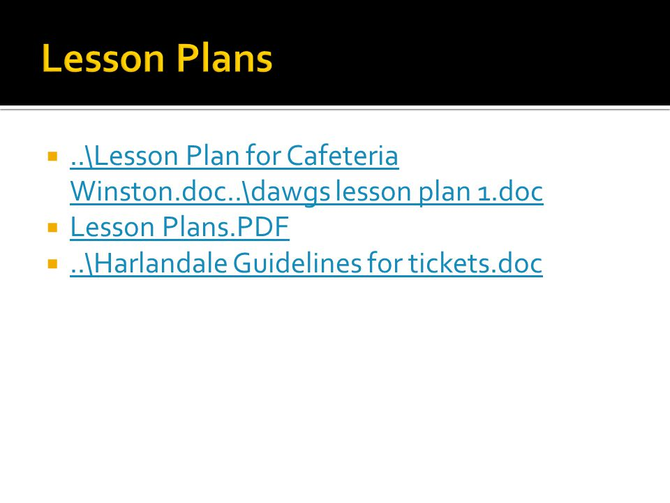 ..\Lesson Plan for Cafeteria Winston.doc..\dawgs lesson plan 1.doc..\Lesson Plan for Cafeteria Winston.doc..\dawgs lesson plan 1.doc  Lesson Plans.PDF Lesson Plans.PDF ..\Harlandale Guidelines for tickets.doc..\Harlandale Guidelines for tickets.doc