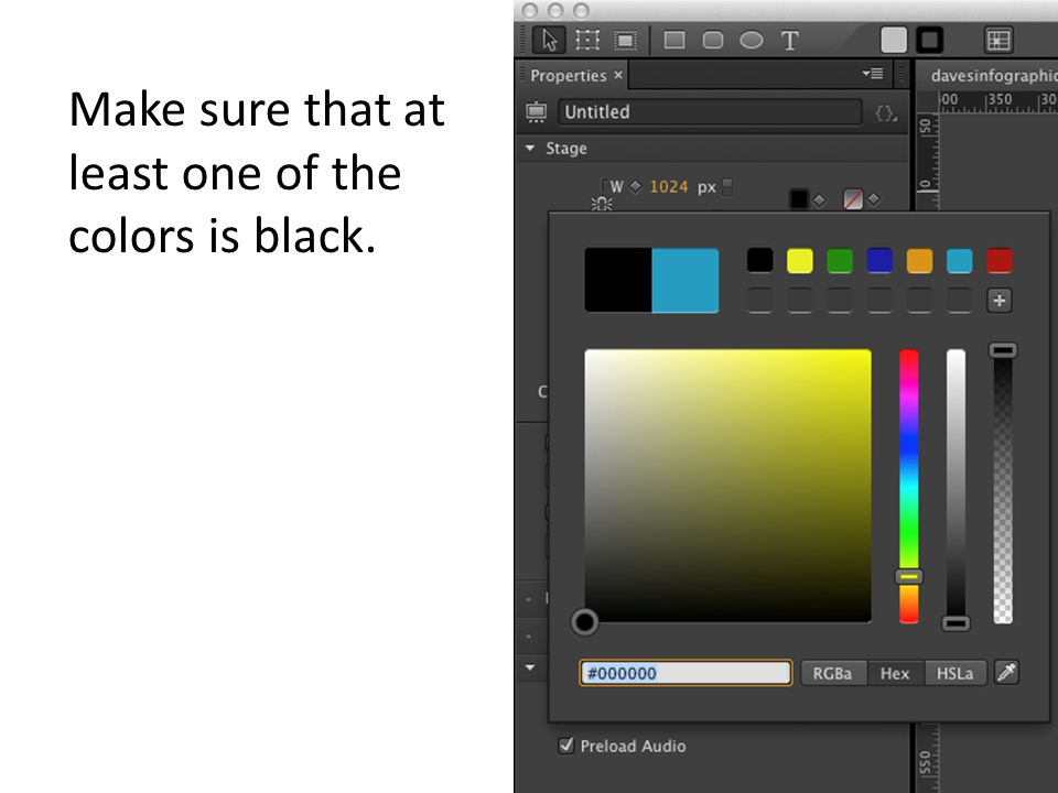 Make sure that at least one of the colors is black.