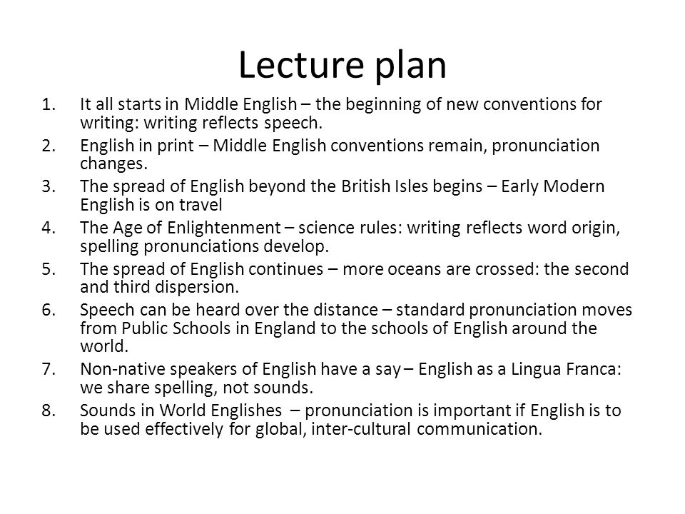 It all starts in Middle English… Middle English – A dialect Age (Crystal, D.