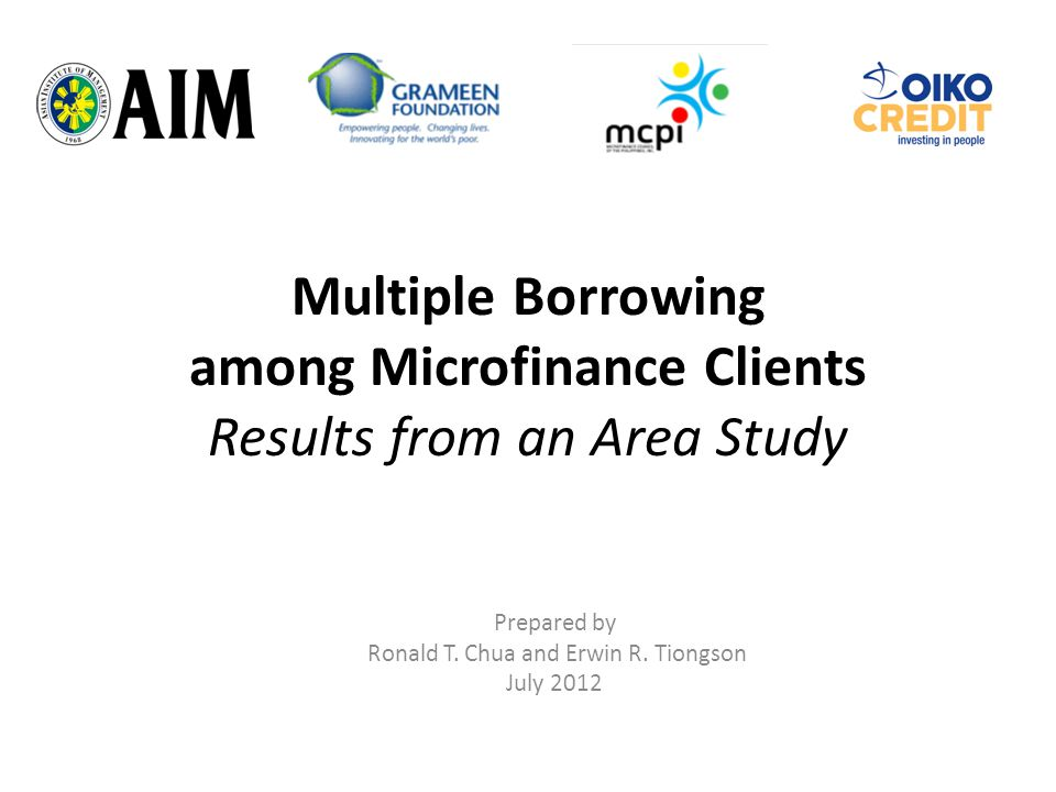Multiple Borrowing among Microfinance Clients Results from an Area Study Prepared by Ronald T.