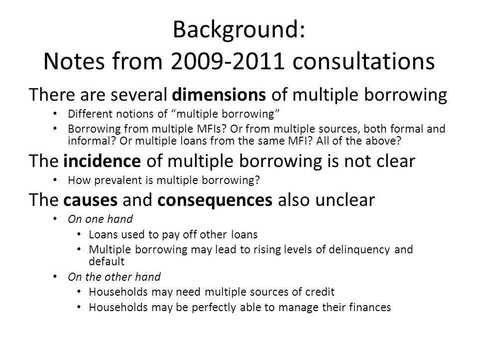Summary and Concluding Observations Multiple borrowing exists, it exists in various forms, and is not small.