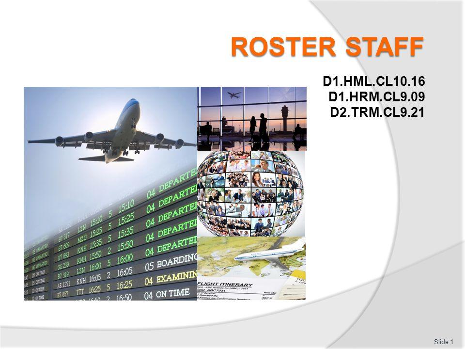 D1.HML.CL10.16 D1.HRM.CL9.09 D2.TRM.CL9.21 Slide 1
