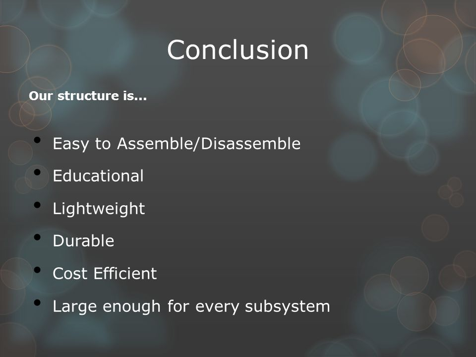 Conclusion Our structure is...