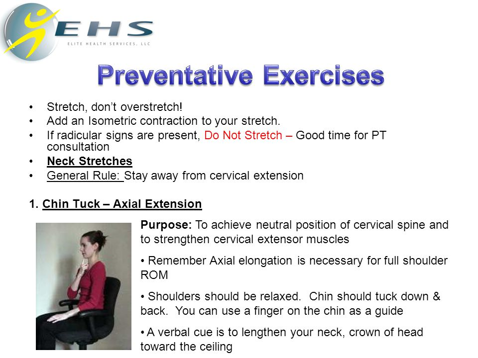 Stretch, don't overstretch! Add an Isometric contraction to your stretch. If radicular signs are present, Do Not Stretch – Good time for PT consultati