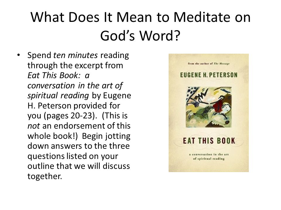 What Does It Mean to Meditate on God's Word.
