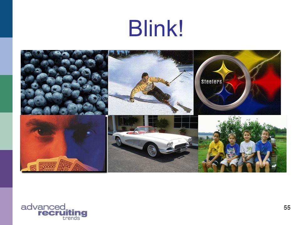 55 Blink!