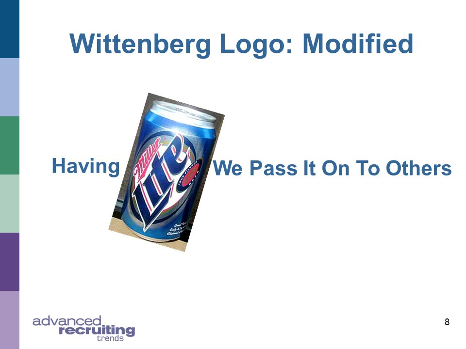 8 Wittenberg Logo: Modified Having We Pass It On To Others