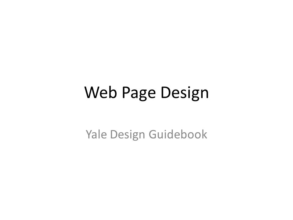 Web Page Design Yale Design Guidebook