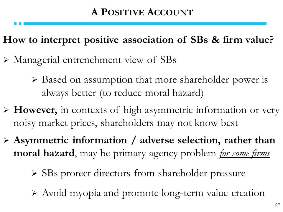 27 How to interpret positive association of SBs & firm value.