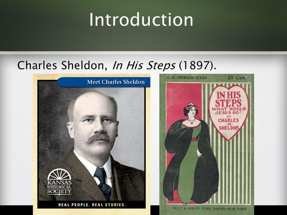 Charles Sheldon, In His Steps (1897).