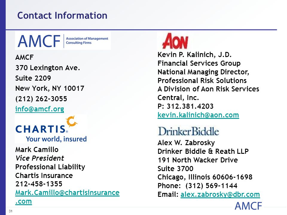 Contact Information AMCF 370 Lexington Ave. Suite 2209 New York, NY 10017 (212) 262-3055 info@amcf.org Mark Camillo Vice President Professional Liabil