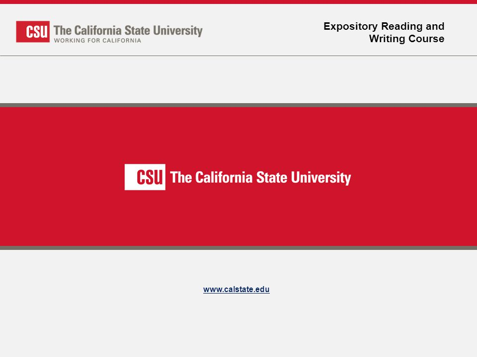 Expository Reading and Writing Course www.calstate.edu