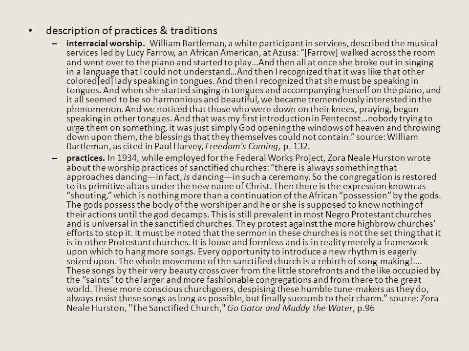 description of practices & traditions – interracial worship.