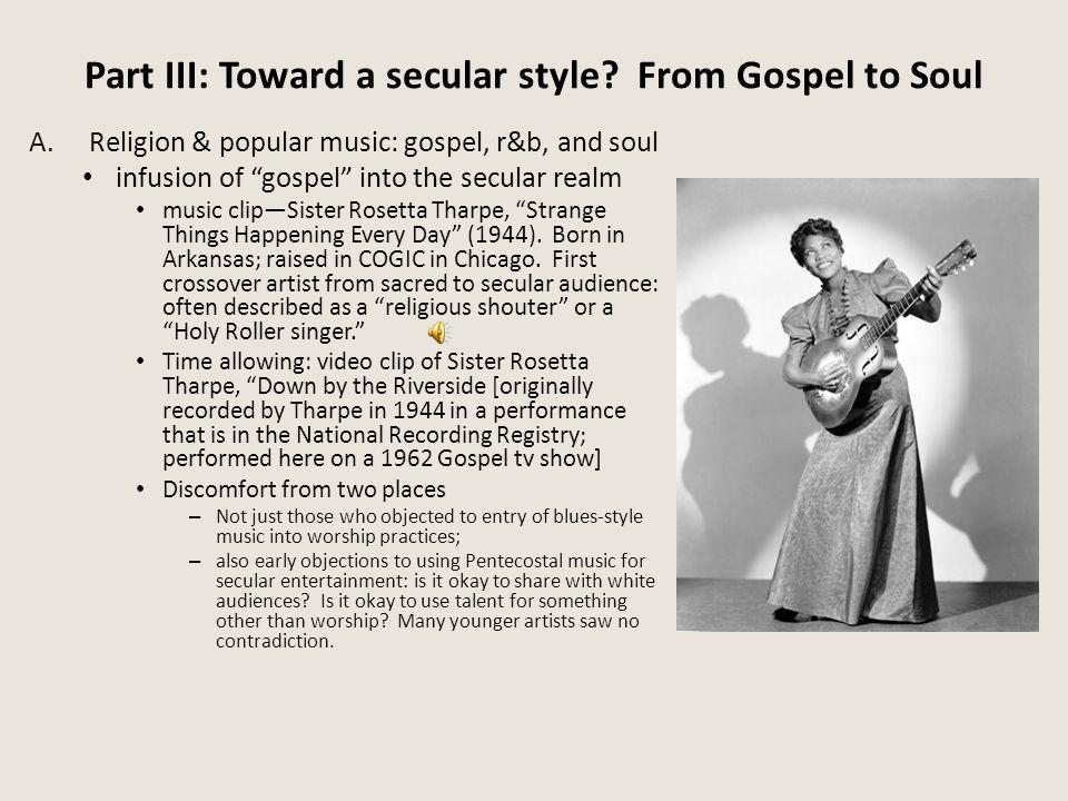 Part III: Toward a secular style.