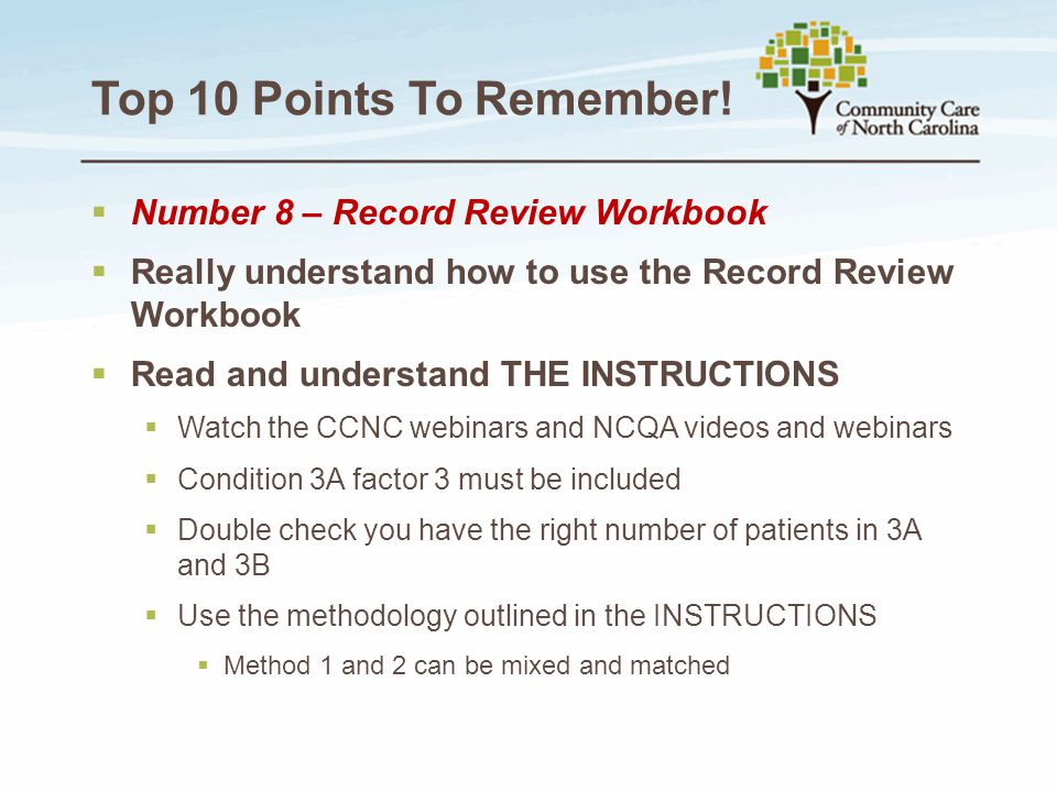 Top 10 Points To Remember!  Number 8 – Record Review Workbook  Really understand how to use the Record Review Workbook  Read and understand THE INS