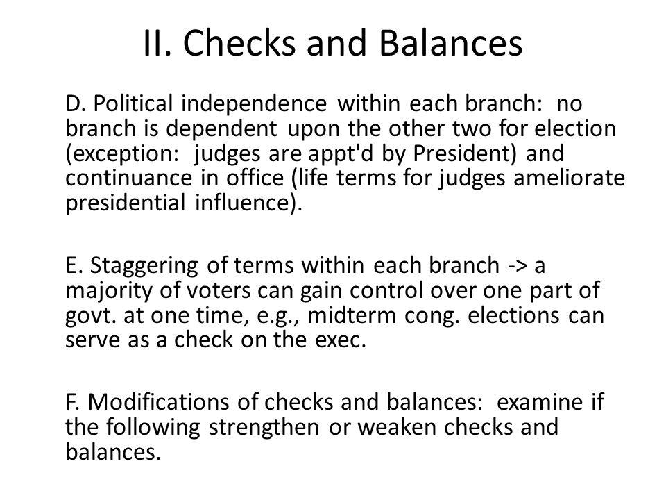 II. Checks and Balances D.