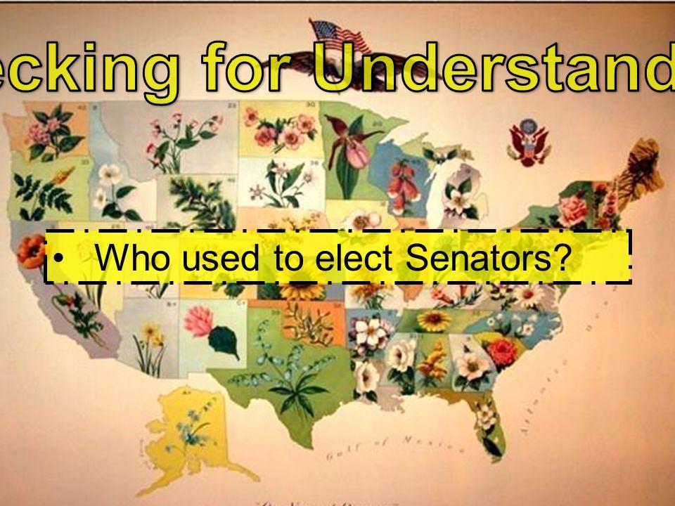 Who used to elect Senators?