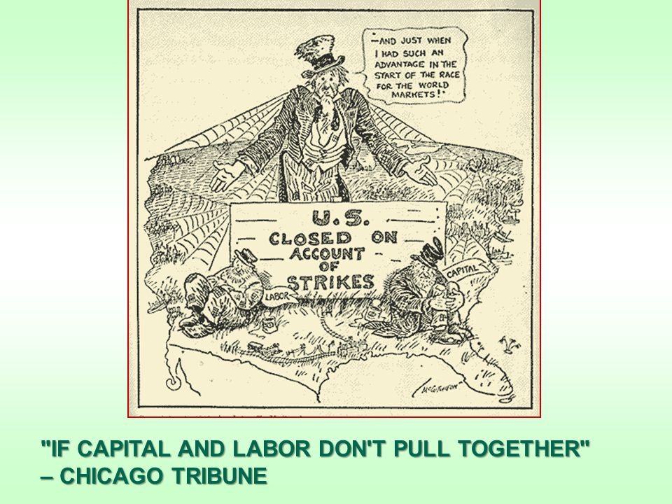 IF CAPITAL AND LABOR DON T PULL TOGETHER – CHICAGO TRIBUNE