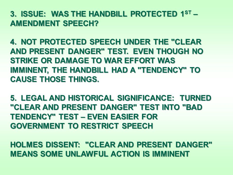 3. ISSUE: WAS THE HANDBILL PROTECTED 1 ST – AMENDMENT SPEECH.
