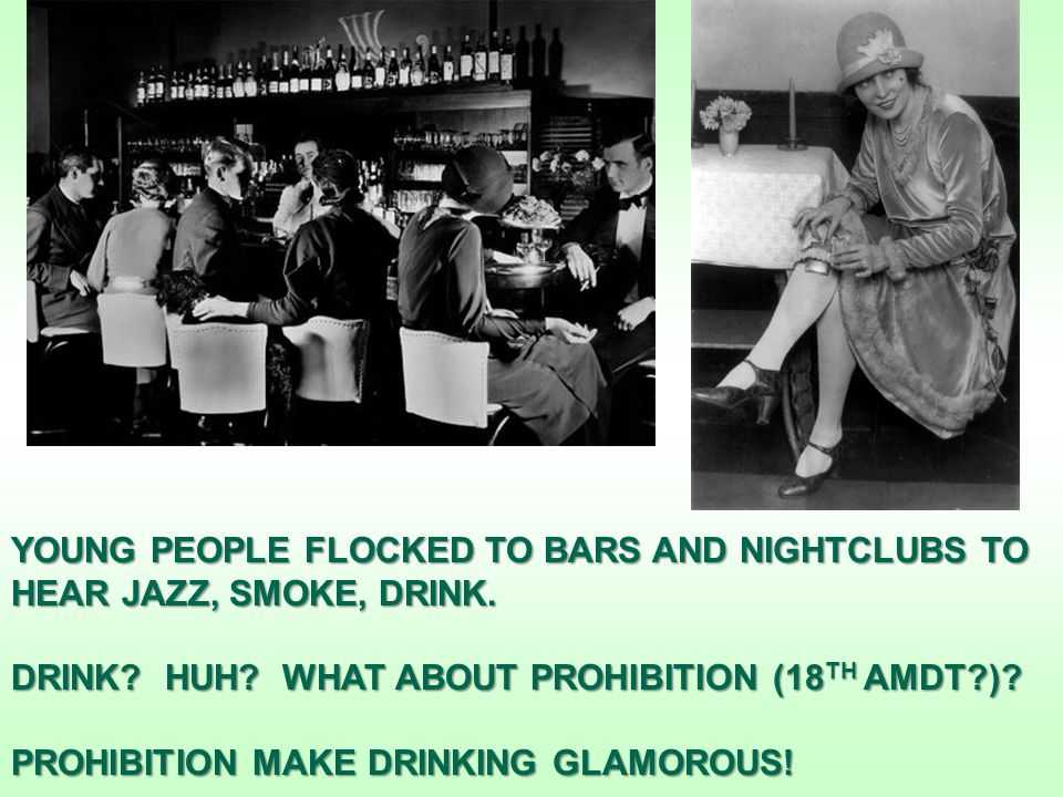 YOUNG PEOPLE FLOCKED TO BARS AND NIGHTCLUBS TO HEAR JAZZ, SMOKE, DRINK.