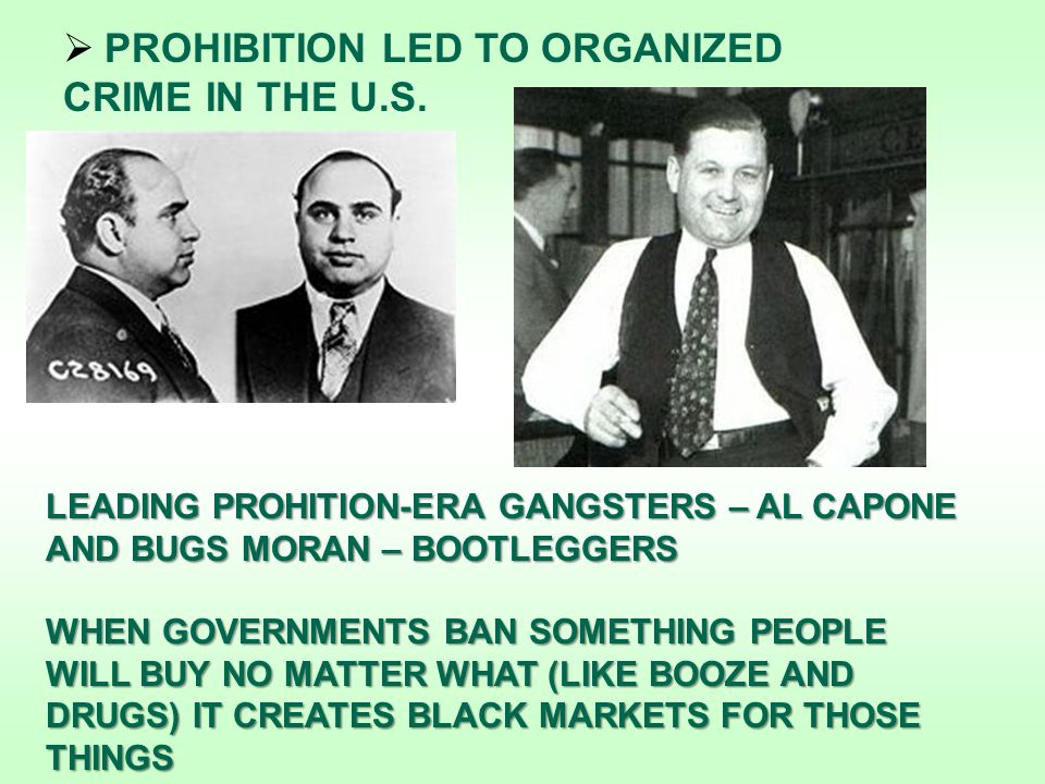  PROHIBITION LED TO ORGANIZED CRIME IN THE U.S.