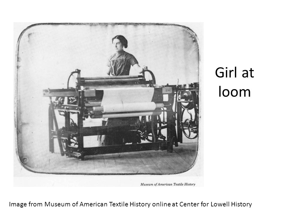 Girl at loom Image from Museum of American Textile History online at Center for Lowell History