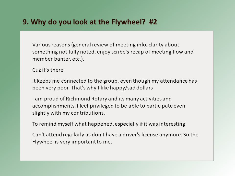9. Why do you look at the Flywheel.