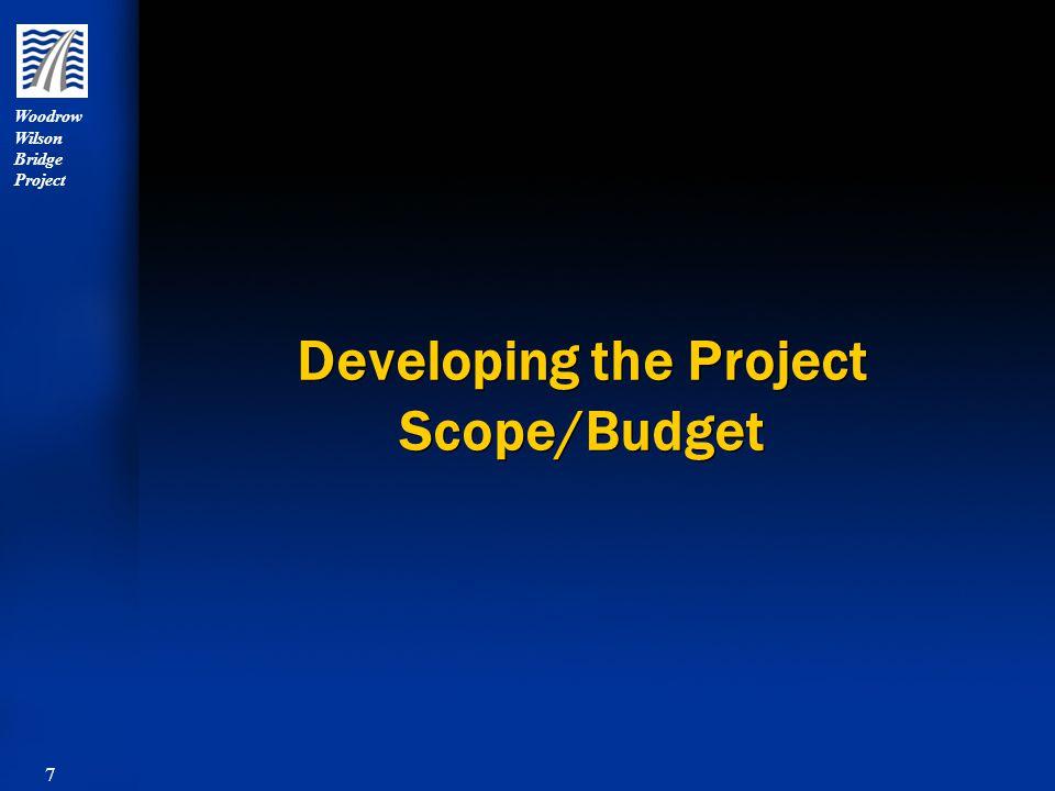8 Woodrow Wilson Bridge Project Developing the Project Scope