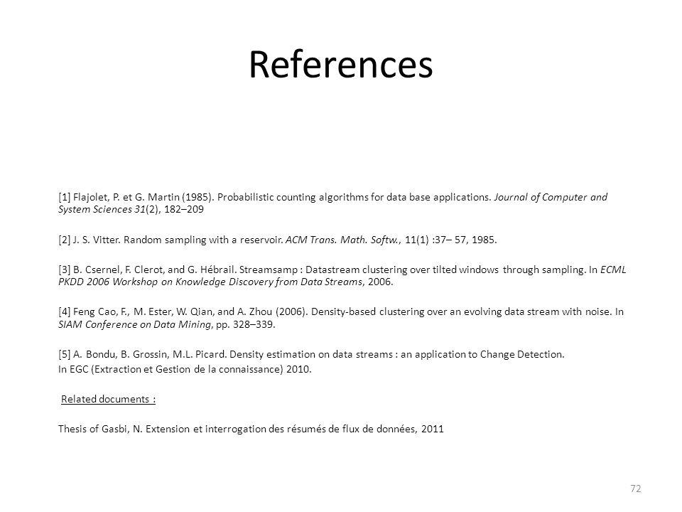 References [1] Flajolet, P. et G. Martin (1985).