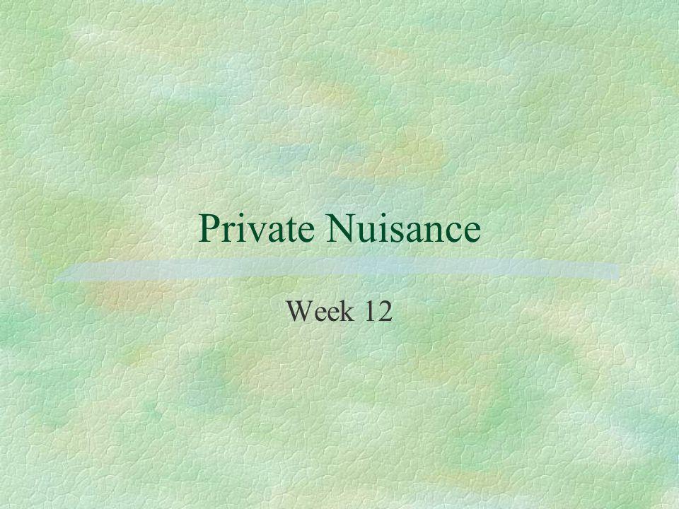 Private Nuisance Week 12