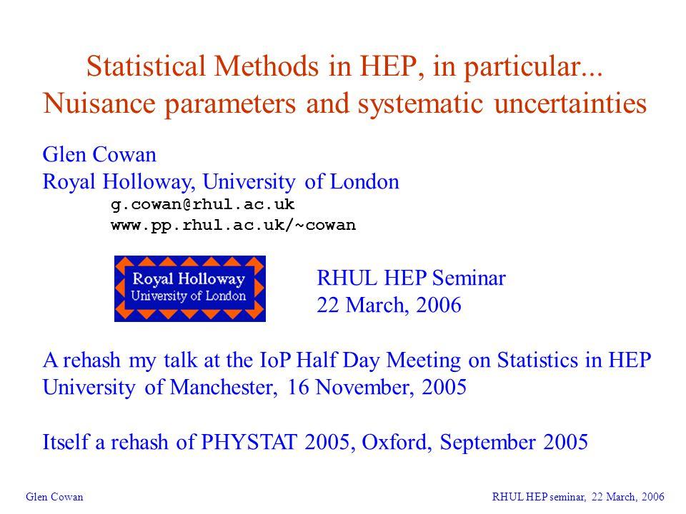 1 Statistical Methods in HEP, in particular...